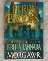 Voyage of the Jerle Shannara: Morgawr, Terry Brooks HCDJ 1st Edition 1st Print