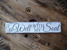 It is well with my soul wood sign . Handmade farmhouse decor. rustic wood sign.