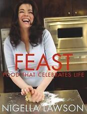 Feast: Food that Celebrates Life by Nigella Lawson (Hardback)