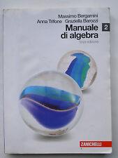 Manuale di Algebra 2 Terza Edizione Zanichelli 9788808110534