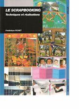 SCRAPBOOKING TECHNICAL AND ACHIEVEMENTS - FRÉDÉRIC FICHET