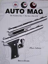 Auto Mag the Pasadena Days Book.  Automag  Auto Mag Dirty Harry & Mack Bolan Gun