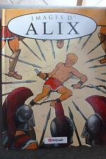 BD images d'alix EO 1992 TBE jacques martin + hommage hergé tintin
