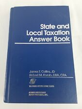 State and Local Taxation Answer Book : The Panel Answer Book Series