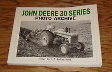 John Deere 30 Series Photo Archive Book P.A. Letourneau