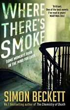 Where There's Smoke by Beckett, Simon Book The Cheap Fast Free Post
