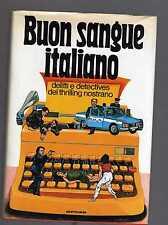 buon sangue italiano - delitti e detctives del trhilling nostrano -