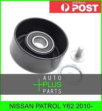 Fits NISSAN PATROL Y62 2010- - Engine Belt Pulley Idler Bearing