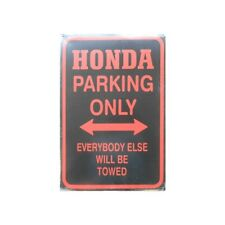 Metal Sign Honda Parking Only (20 x 30 cm)
