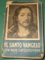 IL SANTO VANGELO DI N.S. GESU' CRISTO 1946 - Breviario Messale - Pag 397