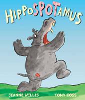 Hippospotamus by Jeanne Willis (Paperback) New Book