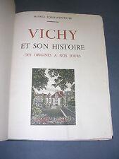 Régionalisme Histoire de Vichy 1947 illustré de lithographies tirage numéroté