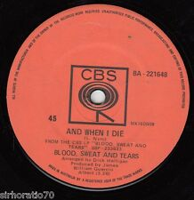 BLOOD, SWEAT & TEARS And When I Die / Sometimes In Winter 45
