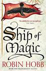 Ship of Magic (The Liveship Traders, Book 1) by Hobb, Robin | Paperback Book | 9