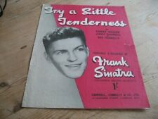 VINTAGE SHEET MUSIC FRANK SINATRA TRY A LITTLE TENDERNESS CIRCA 1940's