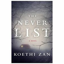 NEW! The Never List by Koethi Zan (2013, Hardcover)