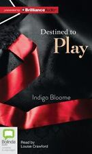 Destined to Play by Indigo Bloome (2012, CD, Unabridged)