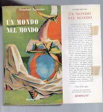 un mondo nel mondo - stephen spender - bompiani  1954
