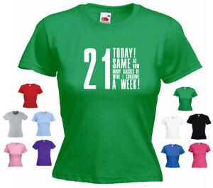 '21 today' Ladies Birthday T-shirt