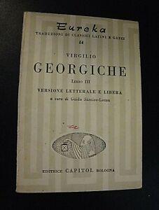 Virgilio GEORGICHE libro III versione letterale e libera / Eureka Capitol 1959