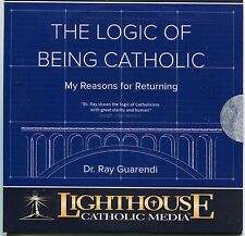 The Logic of Being Catholic: My Reasons for Returning - Dr. Ray Guarendi - CD