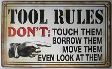 New Novelty Tin Wall Sign Tool Rules Dont Touch Them Borrow Them Man Cave