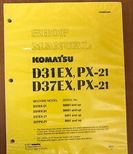 Komatsu D31EX-21 D31PX-21 D37PX-21 D37PX-21 Dozer Service Repair Shop Manual