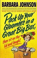 Pack up Your Gloomies in a Great Big Box, Then Sit on the Lid and Laugh! by Barb