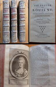 Vie Privée de Louis XV. Vol. 2, 3 et 4 (sur 4). 1781. EO. Portraits gravés.