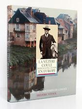 F. VITOUX. La Vézère coule … en Europe. Histoire des papeteries de Condat 1989