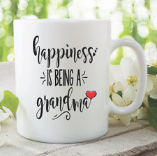 Grandma Mug Happiness Is Being A Grandma Coffee Tea Cup Birthday Gift WSDMUG892