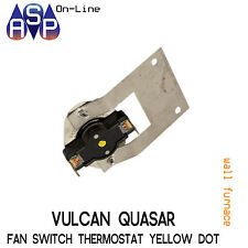 SWITCH FAN THERMOSTAT YELLOW DOT VULCAN QUASAR 22 SERIES WALL FURNACES 2265900SP