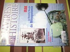 ** Navires & Histoire n°18 IIRAK Bataille Mesopotamie Amiral Scheer Pasteur