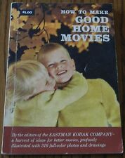 VINTAGE BOOK HOW TO MAKE GOOD HOME MOVIES FROM 1958