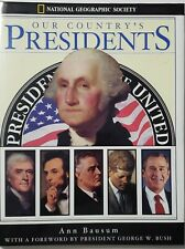 Our Country's Presidents, Ann Bausum National Geographic Society 2001, Hardback