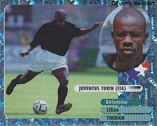 LILIAN THURAM # ITALIA JUVENTUS VIGNETTE STICKER  PANINI FOOT 2003