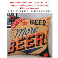 "18x18 18"" Only Thing Better than Beer is More Beer Zippered Throw Pillow Cushion"