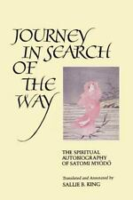 Journey in Search of the Way: The Spiritual Autobiography of Satomi Myodo (Paper