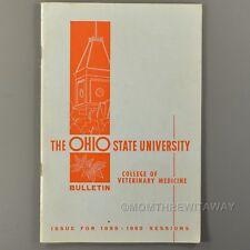 1959-60 THE OHIO STATE UNIVERSITY BULLETIN College of Veterinary Medicine