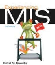 Experiencing MIS by David M. Kroenke (2013, Paperback / Mixed Media)