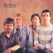 SILLY WIZARD-Kiss The Tears Away CD NEW