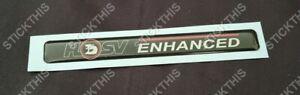 Holden HSV VN VG VP VR VS Dash Badge - Enhanced Decal Sticker
