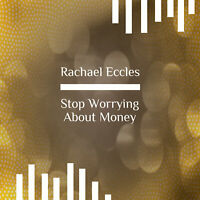 Stop Worrying About Money Hypnosis CD, Hypnotherapy To Take Control (CD)