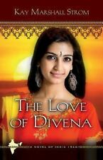 The Love of Divena: Blessings in India Book #3-ExLibrary