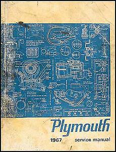ORIGINAL 1967 Plymouth Shop Manual Belvedere GTX Satellite Fury Valiant Service