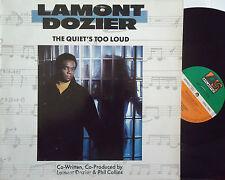 "LAMONT DOZIER ~ The Quiets Too Loud ~ 12"" Single PS"