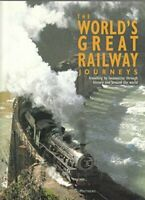 The World's Great Railway Journeys. Travelling By Locomotive Th .9781840384802
