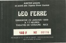 RARE / TICKET BILLET DE CONCERT - LEO FERRE : LIVE A NICE ( FRANCE ) 1989
