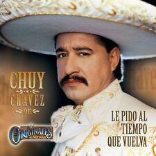 Chuy Chavez de Los Originales de San Juan Le Pido Al Tiempo que Vuelva CD New Nu
