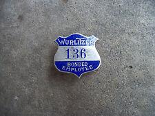 vintage 1940 Wurlitzer Jukebox Bonded Employee ID badge pin RARE